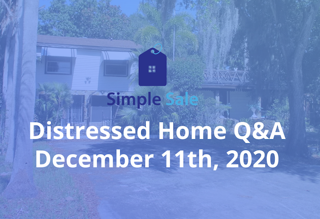 Simple Sale December Distressed Home Q&A Recording