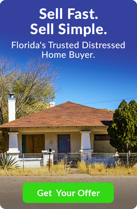 Sell Fast. Sell Simple. Florida's Trusted Distressed Home Buyer. Get an Offer on Your Distressed Home Now.